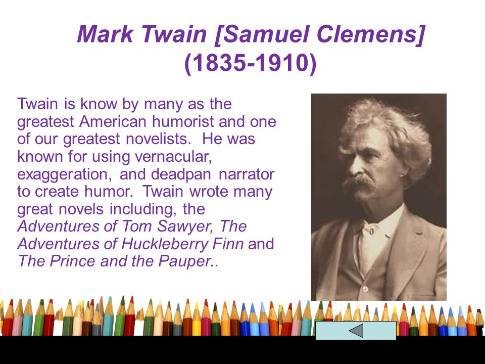 Mark Twain [Samuel Clemens] (1835-1910)